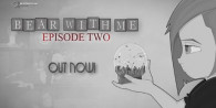 Bear With Me - Episode 2