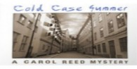 Cold Case Summer The Ninth Carol Reed Mystery
