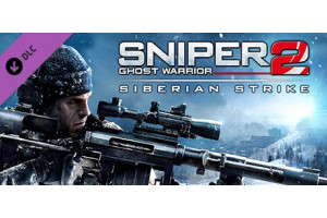 Sniper: Ghost Warrior 2 - Siberian Strike (DLC)